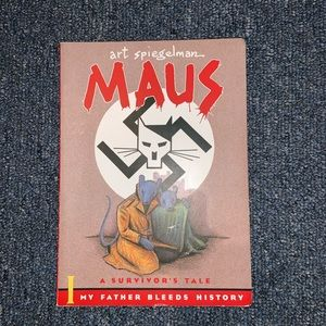 MAUS I: SURVIVOR'S TALE: MY FATHER BLEEDS HISTORY